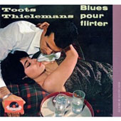 Toots Thielemans: Jazz in Paris: Blues Pour Flirter