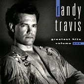 Randy Travis (Country): Greatest Hits, Vol. 1