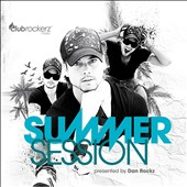 Dan Rockz: Summer Session [Digipak]