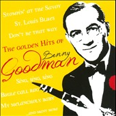 Benny Goodman: The  Golden Hits Of Benny Goodman