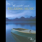 The World's Most Relaxing Music