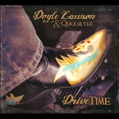 Doyle Lawson/Doyle Lawson & Quicksilver/Quicksilver: Drive Time [Digipak] *