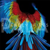 Friendly Fires: Pala [Digipak]