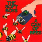 The Soft Boys: Can of Bees [11 Tracks]