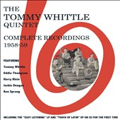 Tommy Whittle Quintet/Tommy Whittle: Complete Recordings 1958-59