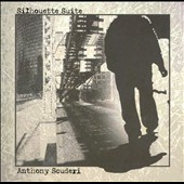 Anthony Scuderi: Silhouette Suite
