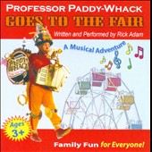 Rick Adam: Professor Paddy-Whack Goes To the Fair