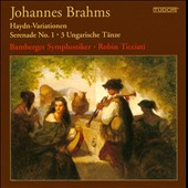 Johannes Brahms: Haydn-Variationen; Serenade No. 1; 3 Hungarian Dances