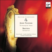 John Tavener: The Protecting Veil; Britten: Cello Suite No. 3 / Steven Isserlis, cello