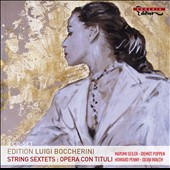 Boccherini: String Sextets; Opera con Tituli