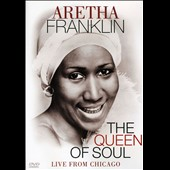 Aretha Franklin: Queen of Soul: Live from Chicago [DVD]