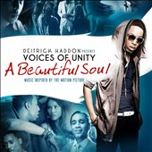 Deitrick Haddon/Voices of Unity: A Beautiful Soul