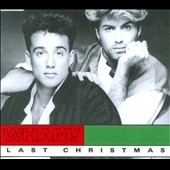 Wham!: Last Christmas [Single] [Slimline]
