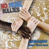 Leonardo and the Makin' Waves Band: No More Bullies