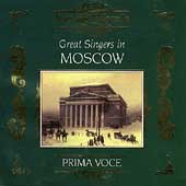 Prima Voce - Great Singers in Moscow