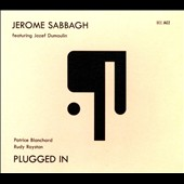 Jozef Dumoulin/Patrice Blanchard/Jerome Sabbagh: Plugged In