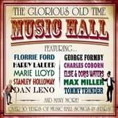 Various Artists: The Glorious Old Time Music Hall
