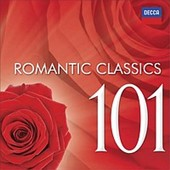Romantic Classics 101 - Works by Rachmaninov, Massenet, Bizet, Chopin, Donizetti, Verdi, & more / Joan Sutherland; Kiri Te Kanawa; Bryn Terfel; Jean-Yves Thibaudet; Luciano Pavarotti; & more
