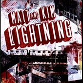 Matt and Kim: Lightning