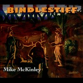 Mike McKinley: Bindlestiff
