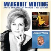 Margaret Whiting: Maggie Isn't Margaret Anymore/Pop Country *