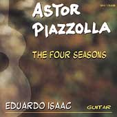 Piazzolla: The Four Seasons;  Dyens, et al / Eduardo Isaac