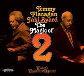 Jaki Byard/Tommy Flanagan: The Magic of 2: Live at Keystone Korner [Digipak]