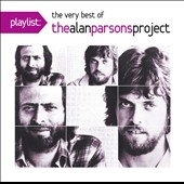 The Alan Parsons Project: Playlist: The Very Best of the Alan Parsons Project