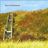 Harris Eisenstadt: Canada Day Octet