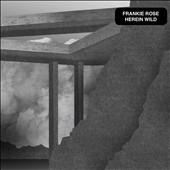 Frankie Rose: Herein Wild [Digipak]