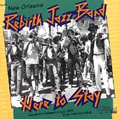 Rebirth Brass Band: Here to Stay