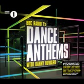 Various Artists: BBC Radio 1's Dance Anthems with Danny Howard