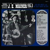 J.E. Mainer/Red Smiley & the Bluegrass Cut-Ups: The Legendary J.E. Mainer, Vol. 3 [Slipcase]
