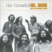 Dr. Hook & the Medicine Show: The Essential