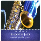 Relativity: Smooth Jazz: Unwind Melodic Groove