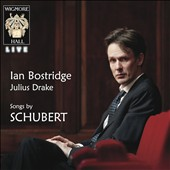 Schubert: Songs / Ian Bostridge, tenor; Julius Drake, piano