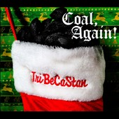 TriBeCaStan: Coal, Again! [EP] [Digipak] *