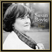 Susan Boyle (Vocals): Hope *
