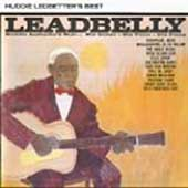 Leadbelly: Huddie Ledbetter's Best (His Guitar His Voice His Piano)