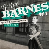 George Barnes: Quiet! Gibson At Work, Vol. 1