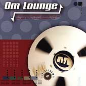 Various Artists: OM Lounge, Vol. 1