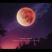 Shane Morris/Frore: Blood Moon