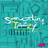 Various Artists: Something Jazzy: Tsuukin Joshi Jazz