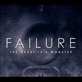 Failure: The Heart Is a Monster [Digipak]