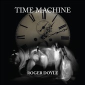 Roger Doyle: Time Machine