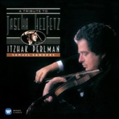 A Tribute to Jascha Heifetz: Music arranged by the legendary violinist / Itzhak Perlman, violin; Samuel Sanders, piano