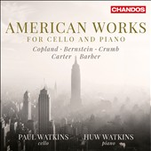 American Works for Cello and Piano - Barber: Sonata, Op. 6; Bernstein: Meditations (3); Elliott Carter: Sonata; Crumb: Sonata for solo cello; Copland: Waltz & Celebration / Paul Watkinis, cello; Huw Watkins, piano