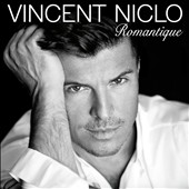 Vincent Niclo (Tenor Vocals): Romantique