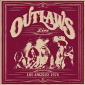 The Outlaws: Los Angeles 1976