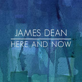 James Dean (Jazz Guitar): Here and Now